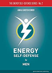 Energy Self-Defense for Men (The Energy Self-Defense Series Book 2) (English Edition)