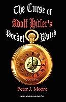 The Curse of Adolf Hitler's Pocket Watch