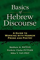 Basics of Hebrew Discourse: A Guide to Working with Hebrew Prose and Poetry【洋書】 [並行輸入品]