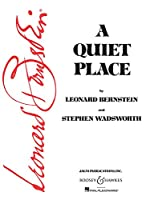 A Quiet Place: Opera in Three Acts
