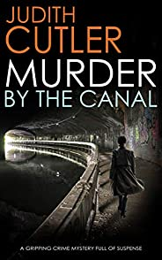 MURDER BY THE CANAL a gripping crime thriller full of twists (Detective Kate Power Mystery Book 2)