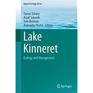 Lake Kinneret: Ecology and Management (Aquatic Ecology Series)