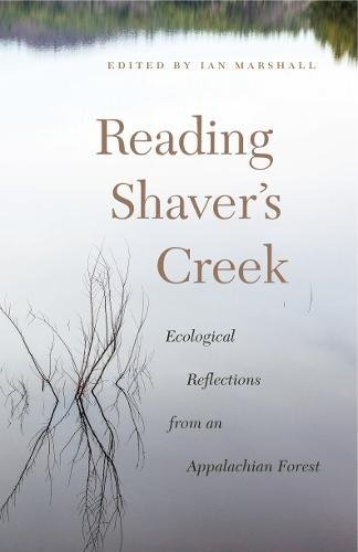Reading Shaver's Creek: Ecological Reflections fro...