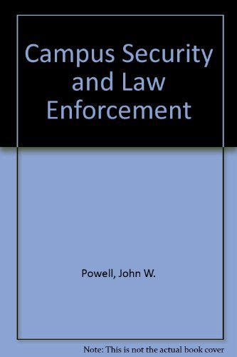 Download Campus Security and Law Enforcement, Second Edition 0750694416
