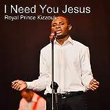 I Need You Jesus