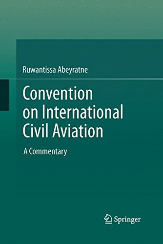 Convention on International Civil Aviation: A Commentary