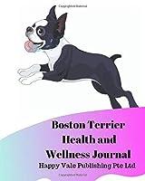 Boston Terrier Health and Wellness Journal