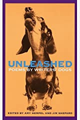 Unleashed: Poems by Writers' Dogs Kindle Edition