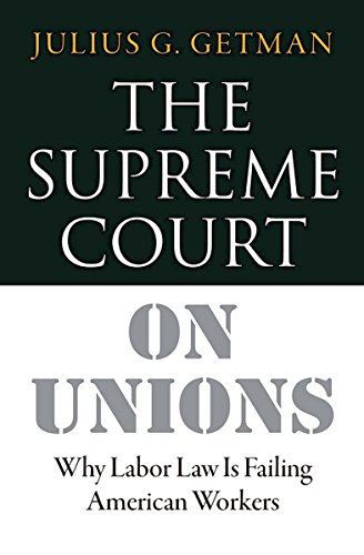 The Supreme Court on Unions: W...