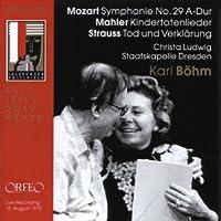 Mahler - Kindertotenlieder; Mozart - Symphony No 29; Strauss, R - Tod und Verklarung (2003-10-06)