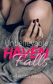 Unbelievable: Haven Falls (Book 2) by [Anne, Sheridan]