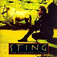 Ten Summoner's Tales by Sting (1993-03-09)