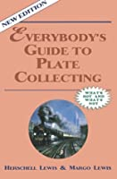Everybody's Guide to Plate Collecting