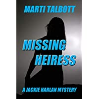 Missing Heiress: A Jackie Harlan Mystery (English Edition)