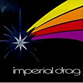 Imperial Drag