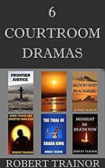 6 COURTROOM DRAMAS by [Trainor, Robert]