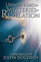 Unlocking the Mysteries of Revelation