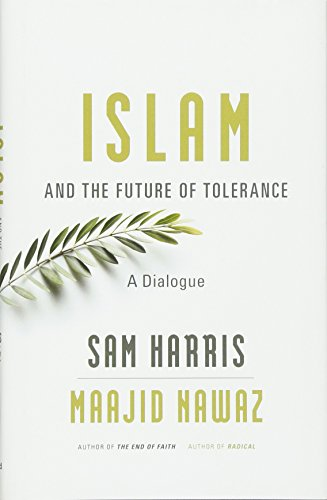 Download Islam and the Future of Tolerance: A Dialogue 0674088700