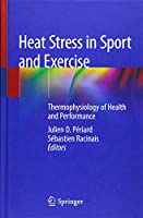 Heat Stress in Sport and Exercise: Thermophysiology of Health and Performance