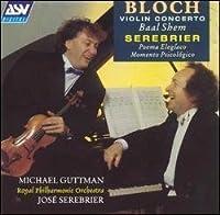 Bloch/Serebrier: Violin Concer
