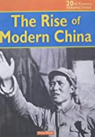 20th Century Perspectives: The Rise of Modern China Hardback
