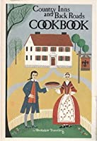 Country Inns and Backroads Cookbook