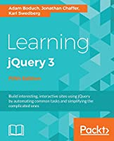 Learning jQuery 3 - Fifth Edition: Interactive front-end website development