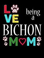 Love Being a Bichon Mom: 2020 Bichon Planner for Organizing Your Life