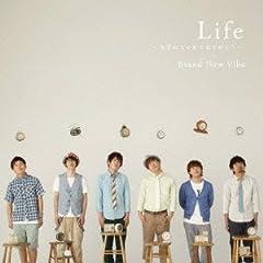Life 〜生まれてくれてありがとう〜♪Brand New VibeのCDジャケット