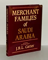 Merchant Families of Saudi Arabia