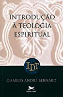 Introducao A Teologia Espiritual
