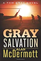 Gray Salvation (A Tom Gray Novel)