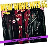 New Wave Dance Hits: Just Can't Get Enough, Vol. 15