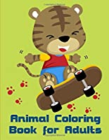 Animal Coloring Book For Adults: Baby Cute Animals Design and Pets Coloring Pages for boys, girls,Children (Advanced Animals)