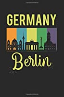Germany Berlin: Calendar, weekly planner, diary, notebook, book 105 pages in softcover. One week on one double page. For all appointments, notes and tasks that you want to take down and not forget. For 52 weeks.