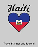 Haiti: Vacation Travel Planner and Journal (8 x 10)
