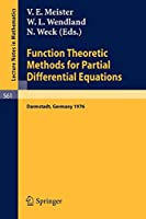 Function Theoretic Methods for Partial Differential Equations: Proceedings of the International Symposium Held at Darmstadt, Germany, 12-15 April 1976 (Lecture Notes in Mathematics)
