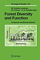 Forest Diversity and Function: Temperate and Boreal Systems (Ecological Studies)