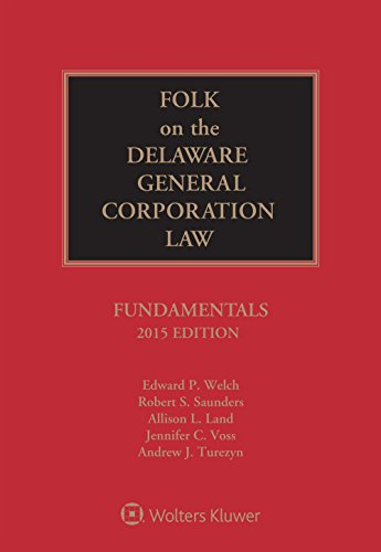 Download Folk on the Delaware General Corporation Law: Fundamentals 1454844108