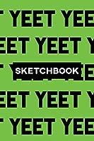 Sketchbook: Yeet Typography Meme Pattern