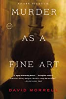 Murder as a Fine Art (Thomas and Emily De Quincey)