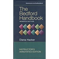 The Bedford Handbook 7th Edition ANNOTATED INSTRUCTOR'S EDITION (Instructor's Annotated Edition)