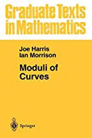 Moduli of Curves (Graduate Texts in Mathematics)