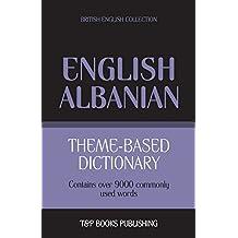 Theme-Based Dictionary British English-Albanian - 9000 Words
