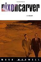 Nixoncarver (Buzz Books (Series).)