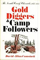 Gold Diggers and Camp Followers, 1845-1851