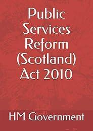 Public Services Reform (Scotland) Act 2010