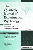 Associative Learning and Representation: An EPS Workshop for N.J. Mackintosh: A Special Issue of the Quarterly Journal of Experimental Psychology, Section B (Special Issues of the Quarterly Journal of Experimental Psychology: Section B)