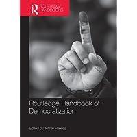 Routledge Handbook of Democratization (English Edition)