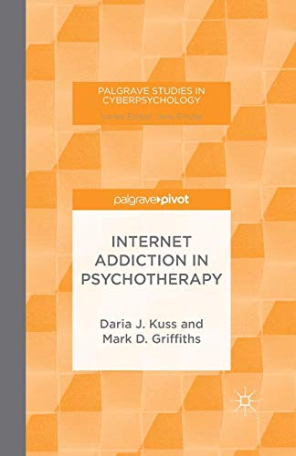Download Internet Addiction in Psychotherapy (Palgrave Studies in Cyberpsychology) 1349499390